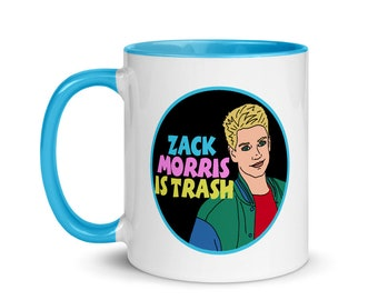 Zack Morris is Trash Saved By the Bell Mug with Color Inside