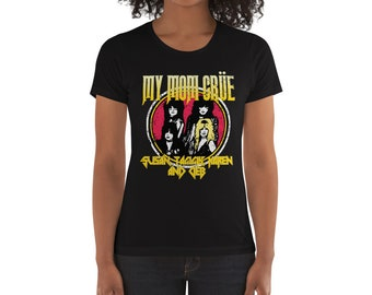 Women's My Mom Crue Parody Metal Motley t-shirt