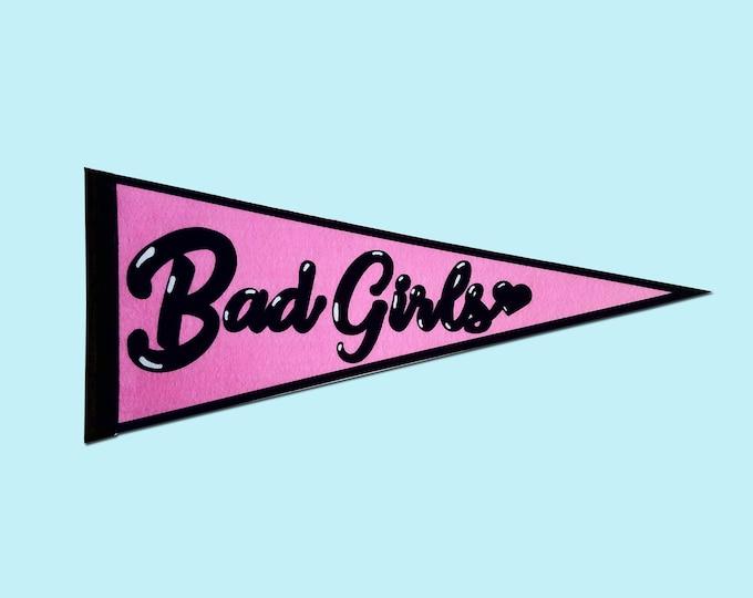 Bad Girls Pink Feminist Felt Banner Pennant