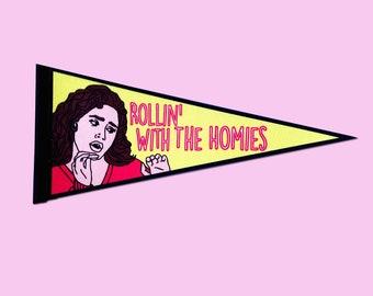 Tai Clueless Rollin' With The Homies Felt Banner Pennant