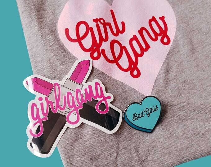 Girl Gang T-Shirt Pin Sticker Bundle