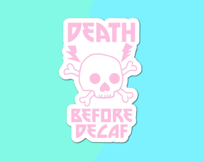 Death Before Decaf Metal Skull Cute Slaps Bubble-free stickers