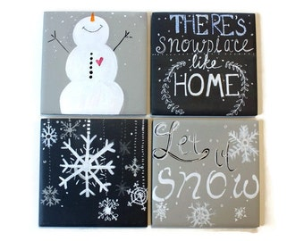 Snowman Decor- Winter Snowflake-  Housewares - Gift set - set of four coasters - theres snowplace like home - winter home decor