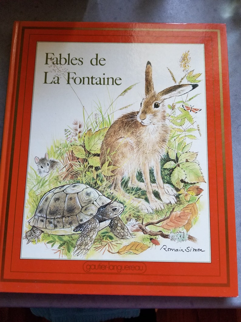 Vintage French Childrens Book Fables de La Fontaine / Rare 1982 Edition Illustrated by Romain Simon / Gautier Languereau Publishers