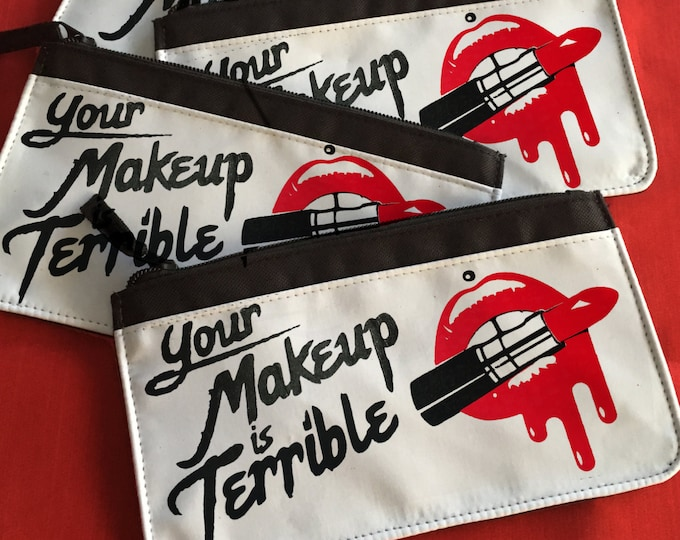 Alaska Thunderfuck - Your make up is terrible - Queer Pencil/Makeup Case