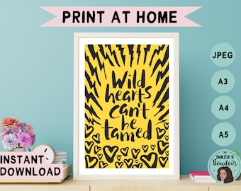 Printable Wall Art Print | Wild Hearts Can't Be Tamed - Black & Yellow | Lightning Zebra Print Phrases | Instant Digital Download | A5 A4 A3