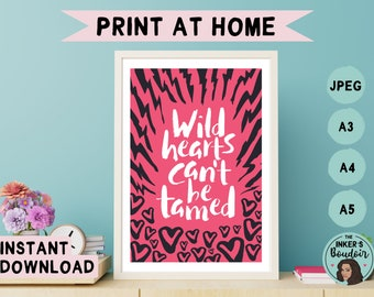 Printable Wall Art Print | Wild Hearts Can't Be Tamed - Pink Black | Lightning Zebra Print Phrases | Instant Digital Download | A5 A4 A3