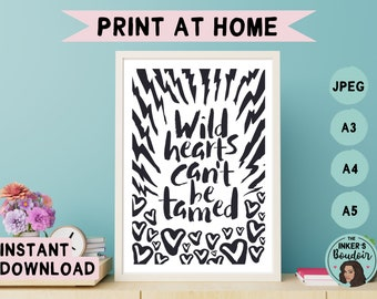 Printable Wall Art Print | Wild Hearts Can't Be Tamed - Black & White | Lightning Zebra Print Phrases | Instant Digital Download | A5 A4 A3
