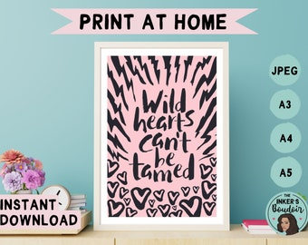 Printable Wall Art Print | Wild Hearts Can't Be Tamed - Black & Pink | Lightning Zebra Print Phrases | Instant Digital Download | A5 A4 A3