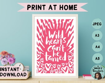 Printable Wall Art Print | Wild Hearts Can't Be Tamed - Pink & White | Lightning Zebra Print Phrases | Instant Digital Download | A5 A4 A3