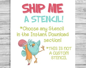 SHIP/Cut Me a Physical PYO Stencil- Choose a Stencil File from Instant Download- SHIPPED To You!!