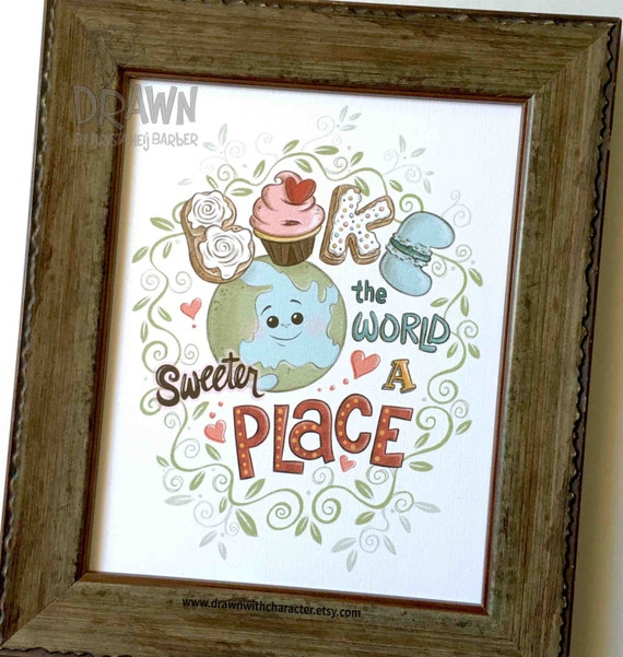 adb163bd25a SALE Bake the World a Sweeter Place  8 x 10 Print Only   Etsy
