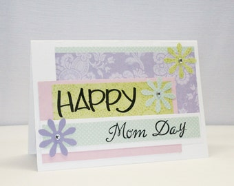 Happy Mom Day - Mother's Day Card - Mom Card - Purple Green Blue and Purple