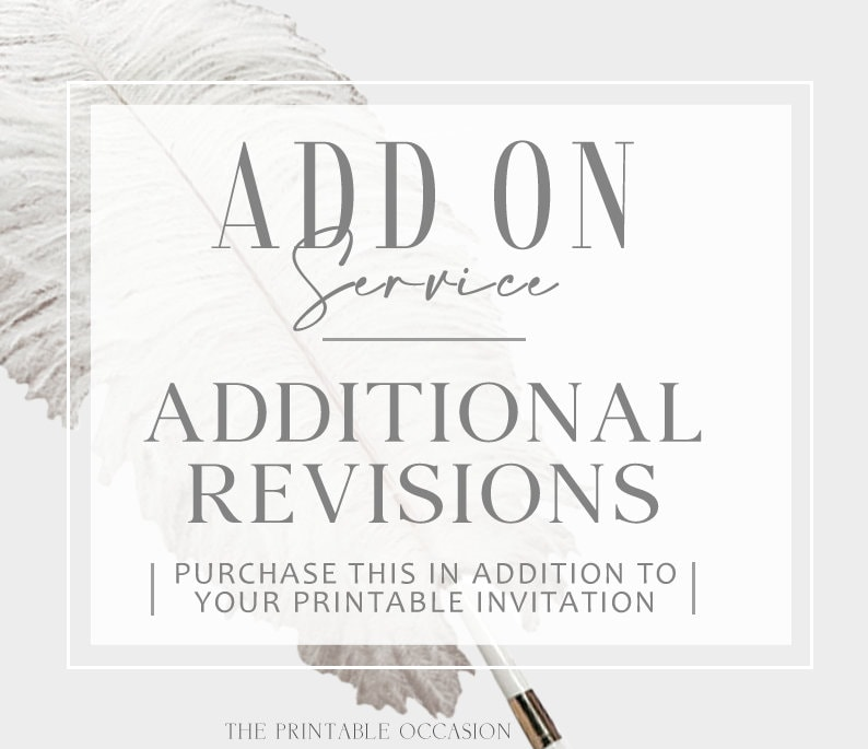 Addition Round of Revisions for Invitations image 0