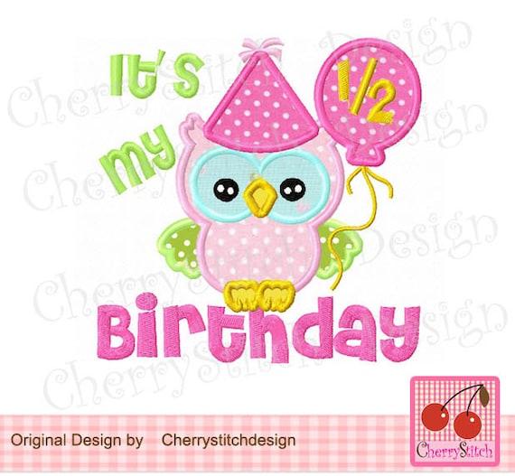 Es Ist Mein 1 2 Geburtstag Eule Geburtstag Stickerei Etsy