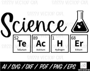 Science Teacher SVG, Periodic Table Teacher png, Science Cut File, Shirt svg, Cut Files, Cricut, Silhouette, Instant Download