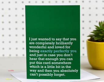Exactly Perfectly You - Greetings Card