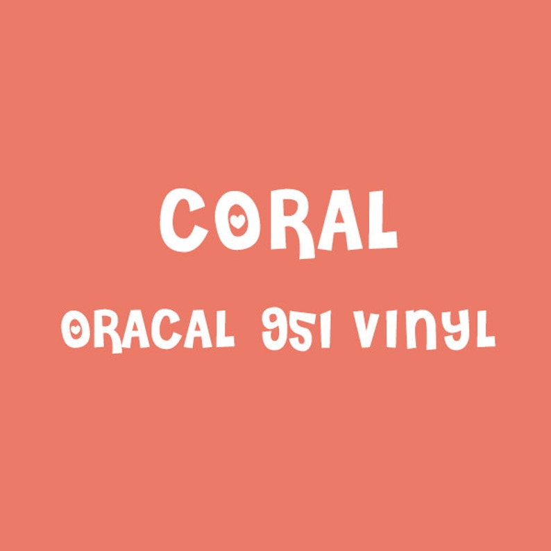 Oracal Coral Adhesive Vinyl - 951 High Performance Vinyl