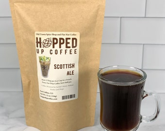 Hopped Up Coffee - Scottish Ale, Beer Coffee, Specialty Coffee, Beer Lover Gift, Coffee Lover Gift
