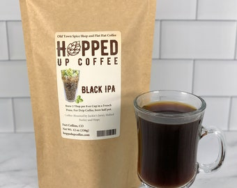 Hopped Up Coffee -Black IPA, Beer Coffee, Specialty Coffee, Beer Lover Gift, Coffee Lover Gift, Father's Day Gift