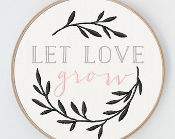 Let Love Grow Embroidery