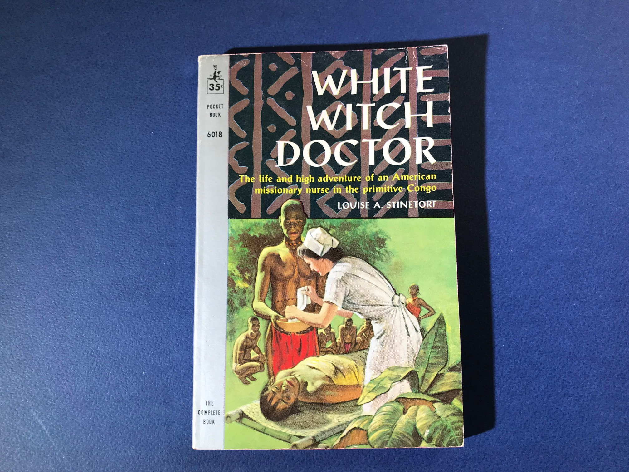 White Witch Doctor by Louise A  Stinetorf - 1960 2nd printing Pocket 6018  vintage paperback book - nurse in Africa