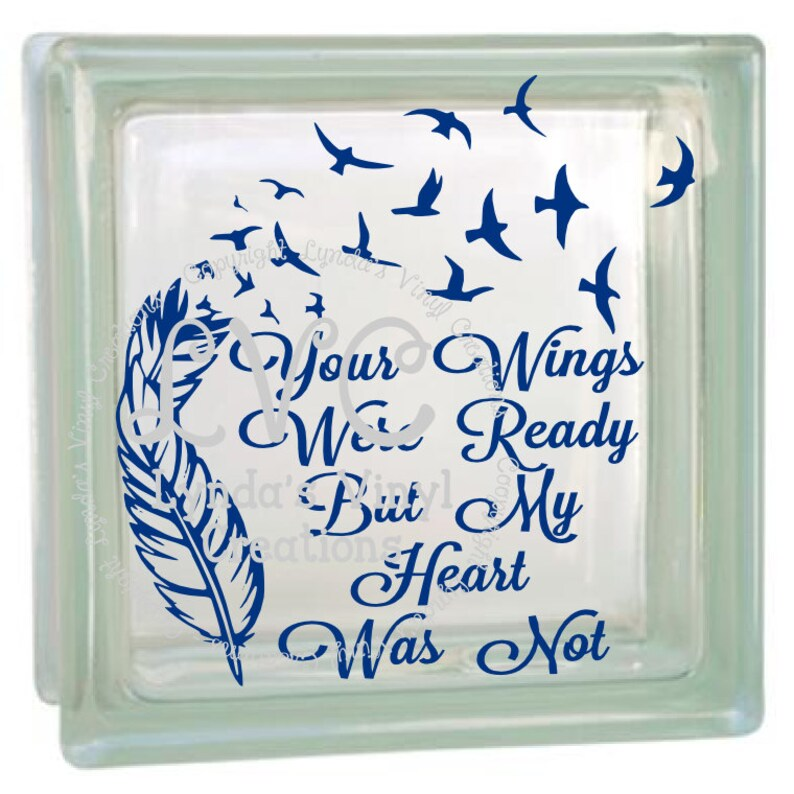 DIY Your Wings Were Ready Glass Block Decal