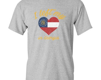 2e114f8e9 I Left My Heart In Georgia - Peach State Pride Atlanta T Shirt