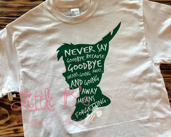 Peter Pan Shirt Peter Pan With Quote Disney Shirt Never Etsy