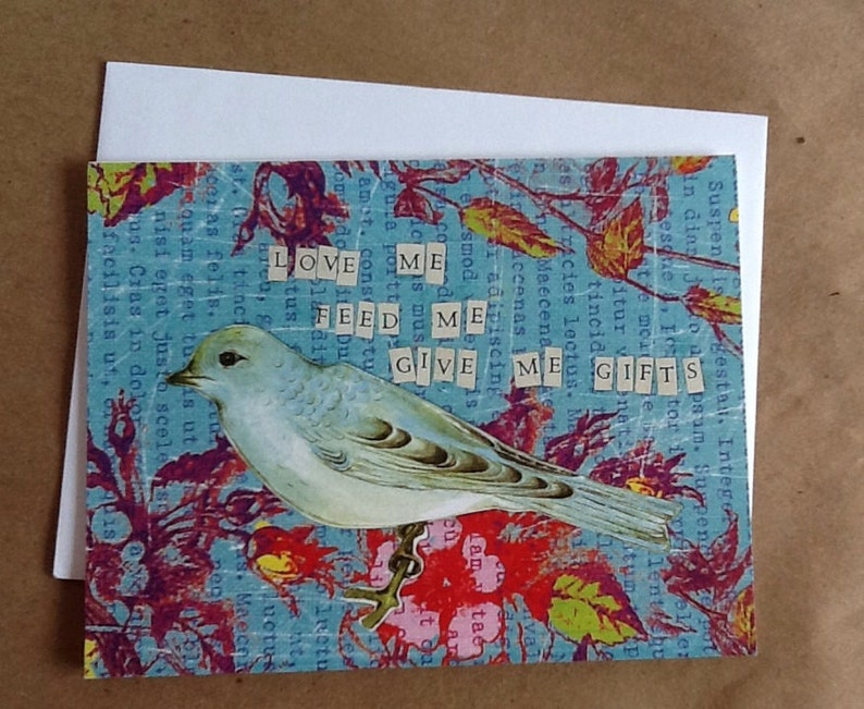 Love Me Feed Me Give Me Gifts Single Card Bird image 0