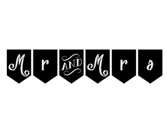 PRINTABLE Mr and Mrs Banner - Wedding Photo Prop - Black & White - DIY, Print it Yourself