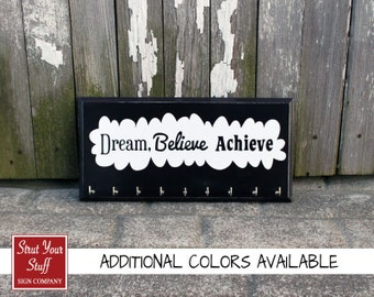 Running medal holder  dream believe achieve