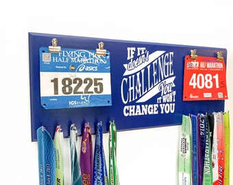 If It Doesn'st Challenge You It Won't Change You Double race bib rack and medal display - great wedding gift for couples that run