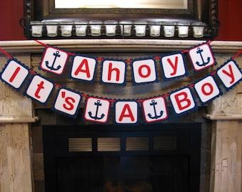 Ahoy It's A Boy Banner - Baby Boy Banner - Nautical Baby Banner - Nautical Decor - It's A Boy Banner