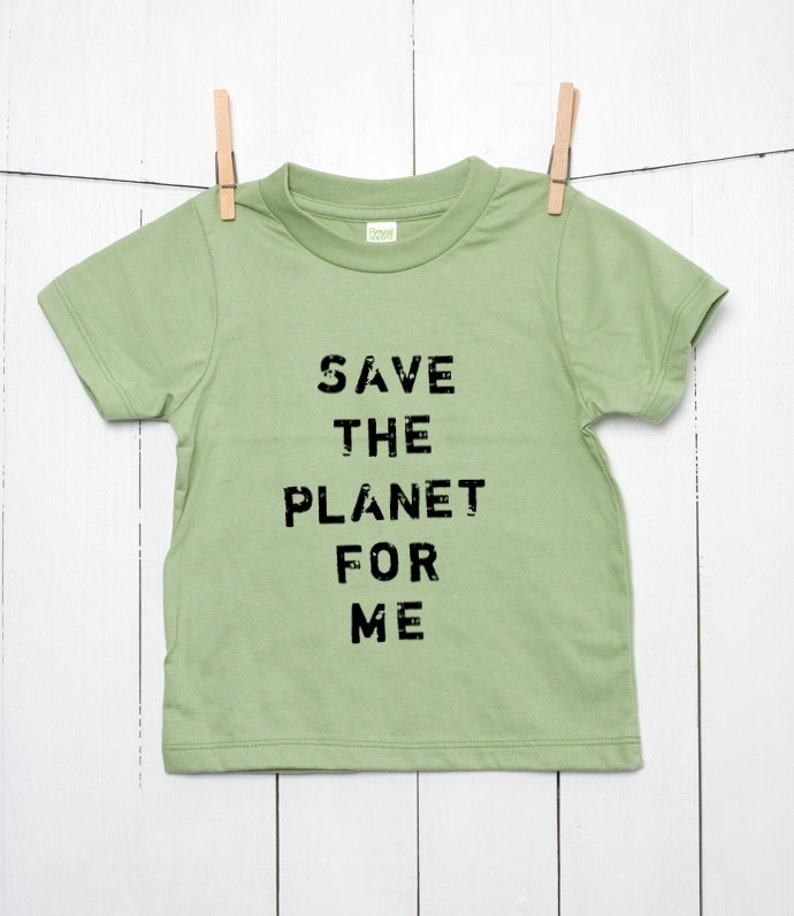 b4ed4ac2c6b4 Save the Planet for Me Children s Organic Cotton T Shirt
