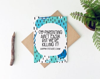 Funny Father's Day Card - Co-parenting Card - Baby Daddy Card