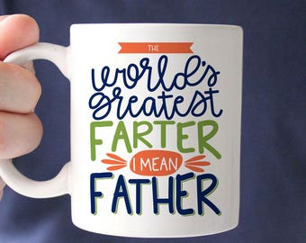 Funny Father's Day Gift - New Dad Gift - The World's Greatest Farter Mug - Manly Coffee Mug - Funny Coffee Mug - Step Dad Gift
