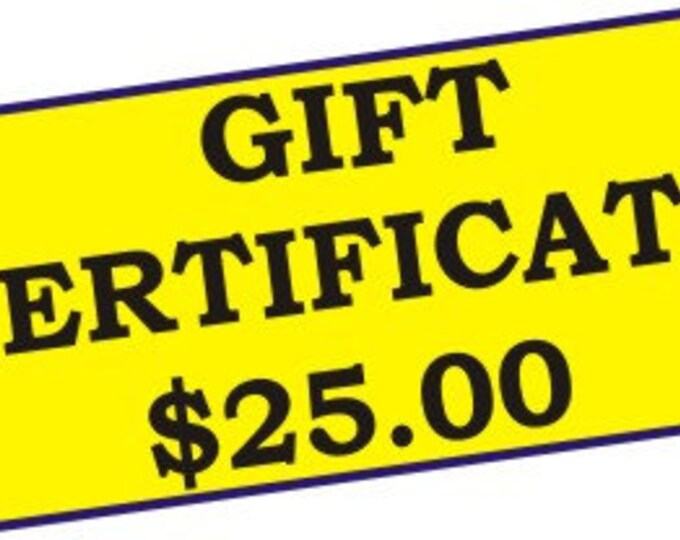 Gift Certificate, 25.00 dollar Gift Certificate for Linda's Yard Art