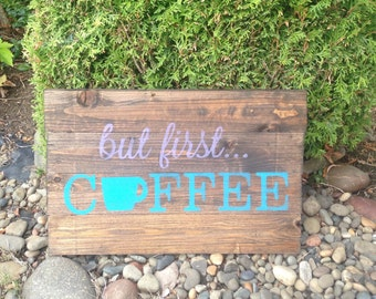 But First... Coffee Pallet Sign - Reclaimed Wood Sign