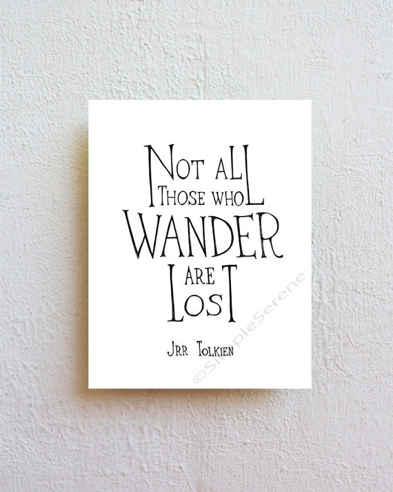 Not All Who Wander Are Lost Black And White Wall Decor Jrr Etsy