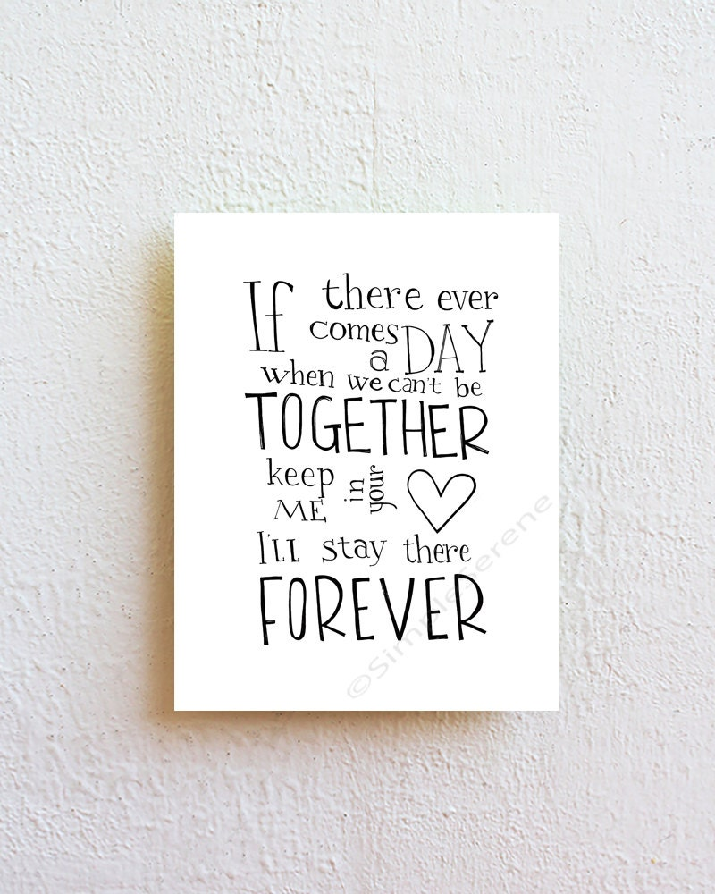 If there ever comes a day, Winnie the Pooh quote art print nursery decor, friendship best friend girlfriend boyfriend gift, anniversary gift