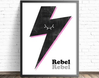 Rebel Rebel Bowie lyric print