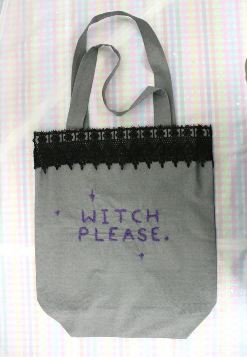 WITCH PLEASE Embroidered Tote bag  Reusable tote  Witchy bag  Feminist  Handbag  Wiccan  Gothic  Pagan  Witch gift  Sassy quote