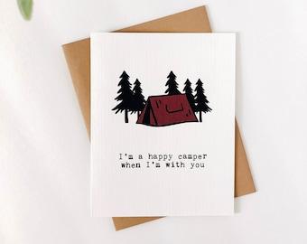 Happy Camper - Love Card, Anniversary Card, Valentine's Day Card