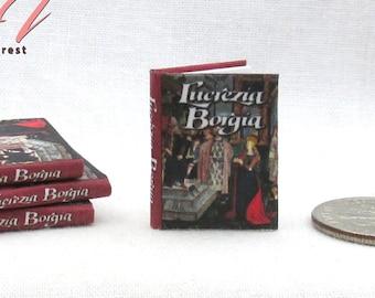 LUCREZIA BORGIA, A Biography Miniature 1:12 Scale Illustrated Book