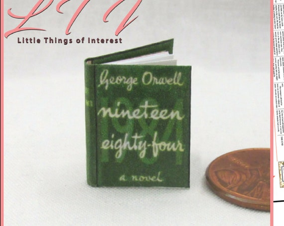 1984 Printable Download Pdf Tutorial Dollhouse Miniature Book 1:12 Scale Book Nineteen Eighty-Four George Orwell Political Fiction