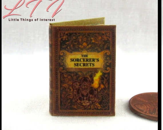 SORCERER'S SECRETS Book of Spells Miniature Dollhouse 1:12 Scale Illustrated Readable Magic Book Witch Wizard Fortune Teller Gypsy Potter