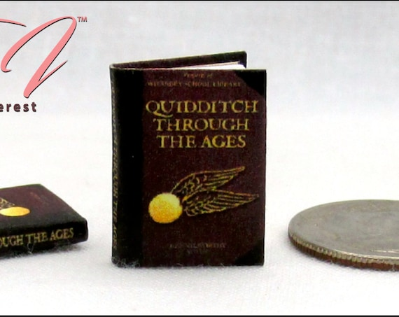 QUIDDITCH Through The Ages Miniature Dollhouse 1:12 Scale Illustrated Readable Book Boy Wizard Potter Golden Snidget World Cup Broom Quaffle