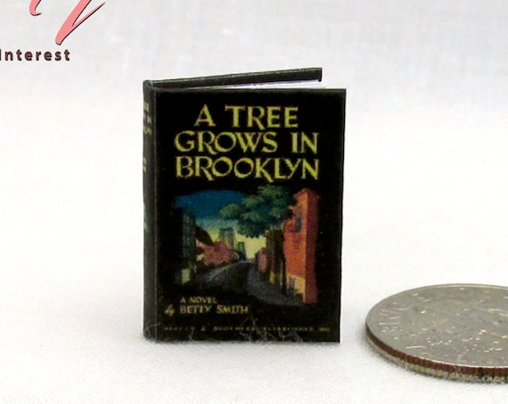 A Tree Grows in Brooklyn, by Betty Smith, Miniature Book Dollhouse 1:12 Scale Readable Book