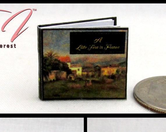 A LITTLE TOUR Of FRANCE Illustrated Miniature Book Dollhouse 1:12 Scale Book Travel Romantic France Paris Nîmes Dijon